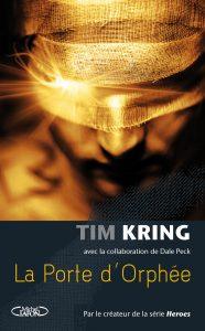 La porte d'Orphée de Tim Kring